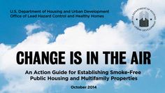 HUD's Action Plan to Create Smoke-free Multifamily Housing