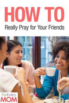 """Love this! So practical! How to pray for your friends - don't just SAY """"i'm praying for you"""" - practical way to do it before you forget or get overwhelmed."""
