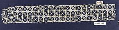 Date:      16th century  Culture:      Italian (Venice)  Medium:      Needle lace  Dimensions:      L. 9 x W. 2 1/2 inches (22.9 x 6.4 cm)