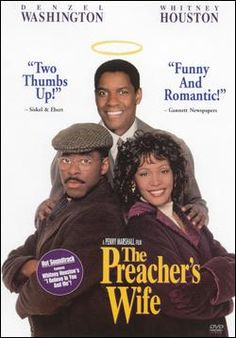 THE PREACHERS WIFE. One of my favorite Christmas movies.