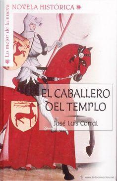 José Luis Corral - El caballero del templo