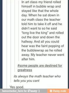 It's always the maths teacher. All my other teachers let my friends and I sit together but not the maths teacher