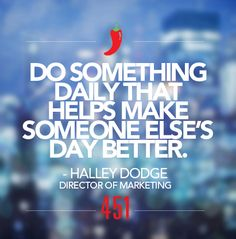 """We're sharing our #451Resolutions for 2015.   Resolution of the Day:   """"Do something daily that helps make someone else's day better.""""  - Halley Dodge, Director of Marketing"""