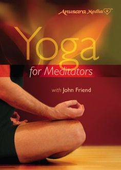 Yoga for Meditators with John Friend *** Check out the image by visiting the link. (This is an affiliate link)