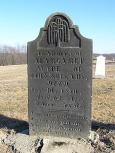 """""""Cease weeping friends, Your tears refrain,  Your loss was my Eternal gain"""" -Unity Presbyterian Cemetery, Somerset, Ohio"""