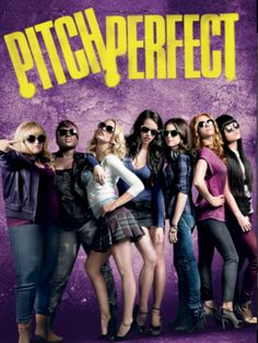 Pitch Perfect - love this movie.  I see another 12 step program in my future