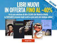 Caffè Letterari: Promozioni: Feltrinelli libri nuovi scontati fino ...