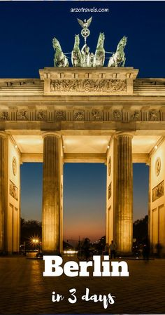 Berlin in 3 days. Things to see and do. Germany.