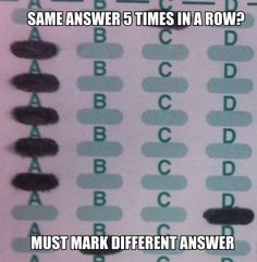 And this one:   18 Hilarious Pictures You'll Get If You've Ever Taken An Exam