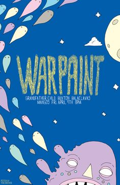 Warpaint   by Blake Jones