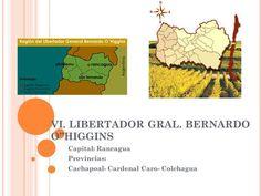 """VI. LIBERTADOR GRAL. BERNARDO O""""HIGGINS>"""