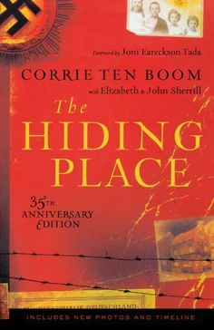 2#  This true account of Corrie Ten Boom and her family, never let's go of my conscience to be a better human being, follower, and representative of Jesus Christ. I've worn out three copies, and underlined many lines. Amazing story.