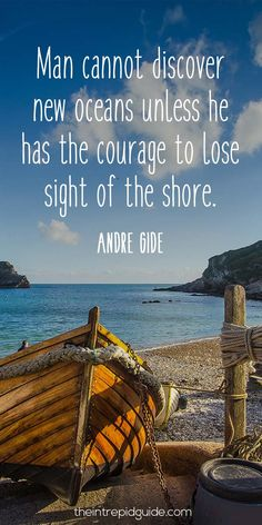 travelquote-man-cannot-discover-new-oceans-unless-he-has-the-courage-to-lose-sight-of-the-shore