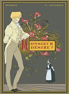 Monsieur désire ? est un entre-deux, entre Un mari idéal et Le portrait de Dorian Gray, Downtown Abbey et Upstaires, downstairs