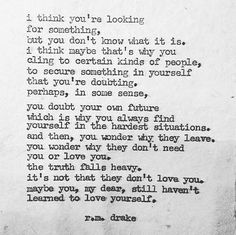 i think you're looking for something... love you all. - PRE-ORDERS for #BrokenFlowers (416 pgs) are now available. all pre-orders are signed. (link in bio)  pre-orders are being shipped this week. official release is Nov 8th. world wide. love more. xoxo #rmdrake  note: Xmas orders must be in by Dec 5th.