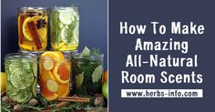 How To Make Amazing All-Natural Room Scents ►► http://www.herbs-info.com/blog/how-to-make-amazing-all-natural-room-scents/?i=p