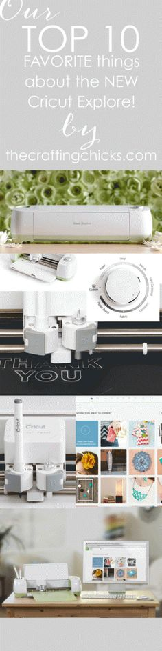 TOP 10 Favorite Things about the NEW Cricut Explore