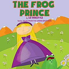 Amazon.com: The Frog Prince: Tales from the Grimm Brothers Series (Audible Audio Edition): Liz Doolittle, Rebecca Meszaros, UNITEXTO LLC: Books