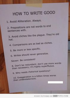 How to write good - Funny how-to list for writing good naming the common mistakes while also making them.