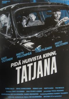 Aki Kaurismaki's Take Care Of Your Scarf Tatiana