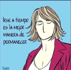 Aleida por Vladdo H Comic, Mal Humor, Lema, Wonderful Time, Movie Posters, Times, Truths, Texts, Powerful Quotes