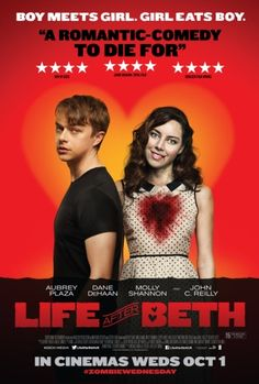 Life After Beth [01/10/14] - A girl surprises her boyfriend by returning from the dead in this smart, funny and touching zombie comedy.