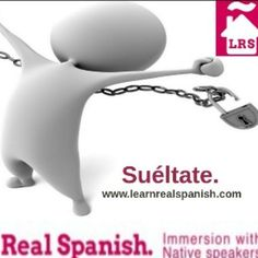 "Improve your Spanish speaking easily and ""Suéltate"""