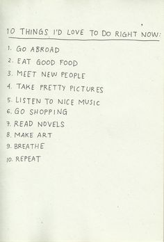 10 things i'd like to do right now