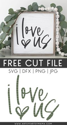 Cricut Svg Files Free, Free Svg Cut Files, Love Is Free, Love Us, Cricut Creations, Diy Signs, Cutting Files, Crafts To Make, Fun Crafts