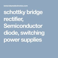 We have a full selection of Schottky rectifier chips that can be used for any circuit that may require a Schottky barrier rectifier, Schottky bridge rectifier or power Schottky rectifier. Semiconductor Diode, Bridge, Bridge Pattern, Bridges, Attic, Bro