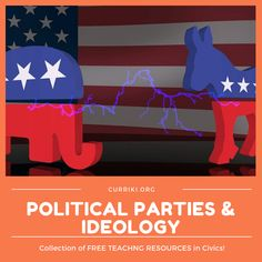 Political Parties and Ideology--help students explore the history, platforms, views, and spectrum of Democrats and Republicans. This collection includes media, lesson plans, and curricuum...all FREE!