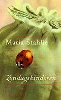 Maria Stahlie: Zondagskinderen (2000) Verhalen over mensen tussen realiteit en verbeelding.