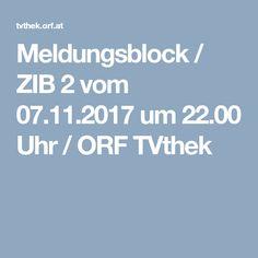 Meldungsblock / ZIB 2 vom 07.11.2017 um 22.00 Uhr / ORF TVthek