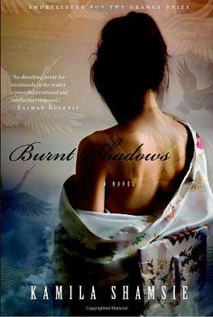 Burnt Shadows by Kamila Shamsie: http://www.amazon.com/gp/product/0385666969?ie=UTF8&camp=1789&creativeASIN=0385666969&linkCode=xm2&tag=thereadingcov-20