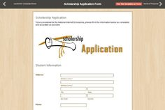 This is a demo of a Scholarship Application Form made by one of our clients using Form2Go. Get a free trial by signing up today, pay nothing until you're ready. Now making a form is just few clicks away and we also have many templates to help you make the form of your choice.