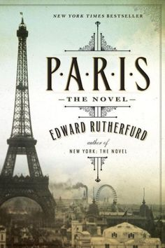 NEW YORK TIMES BESTSELLERFrom Edward Rutherfurd, the grand master of the historical novel, comes a dazzling epic about the magnificent city of Paris...