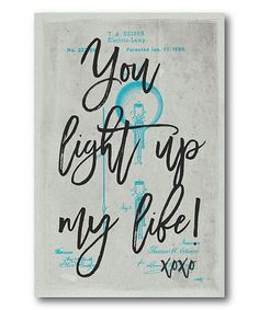 Another great find on #zulily! You Light Up My Life Wrapped Canvas #zulilyfinds