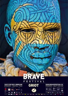 Brave Festival 2015 Griot