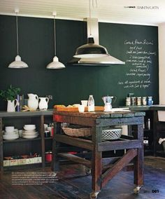 industrial rustic kitchen with green chalkboard wall Chalkboard Wall Kitchen, Blackboard Wall, Chalkboard Paint, Chalk Wall, Rustic Kitchen Island, Kitchen Trolley, Wooden Kitchen, Vintage Kitchen, Under The Table