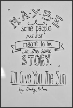 76 Best Ill Give You The Sun Images Nelson Books Sun Quotes