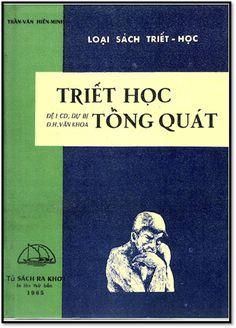 Triết Học Tổng Quát (NXB Ra Khơi 1965) - Trần Văn Hiến Minh, 175 Trang | Sách Việt Nam
