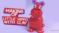Clay Modeling of Little Hippo