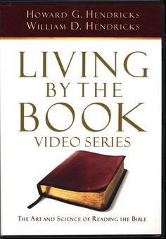 How to study the Bible: Living By The Book DVD - 7 Lessons - by Howard Hendricks