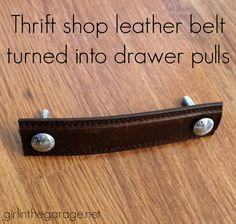 Turn a thrift shop leather belt into furniture drawer pulls!  girlinthegarage.net