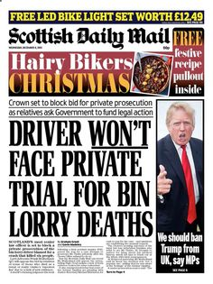 """""""Wednesday's Scottish Daily Mail: Driver WON'T face private trial for bin lorry deaths Hairy Bikers, Trials, Daily Mail, Death, Face, Wednesday, December, The Face, Faces"""