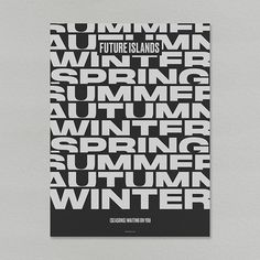 Best of Behance Future Islands, Self Promo, Winter, Behance, Lettering, Song Lyrics, Collection, Design, Typo