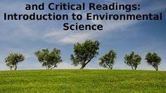 These close and critical readings were developed to give my AP environmental science students a better wealth of reading materials that were more closely tailored to the content they were required to know and not as overwhelming as just reading straight from the text.