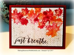 Burlap and Leaves using the Baby Wipe Technique - Michelle Zanavich, Stampin' Up! Fall Cards, Holiday Cards, Burlap Card, Burlap Background, Leaf Cards, Scrapbooking, Making Greeting Cards, Ink Stamps, Thanksgiving Cards