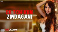 Ek Toh Kum Zindagani Lyrics in Hindi and English from upcomming bollywood film Marjaavaan. This song is sung by Neha Kakkar and Yash Narvekar. Audio Songs, Movie Songs, Hit Songs, Mp3 Song, News Songs, Song Lyrics, Movies, Film Song, Bollywood Music Videos
