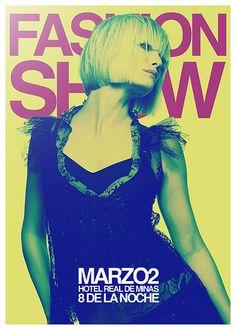 Fashion Show Poster Fashion Show Poster, Fashion Posters, Print Design, Graphic Design, Photo Boards, Ad Art, Creative Photos, Print Ads, Typography Design